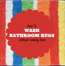 How To Wash A Bathroom Rug How To Wash Bathroom Rugs How To S