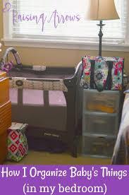 Things In A Bedroom Organizing Baby U0027s Things In The Bedroom Raising Arrows