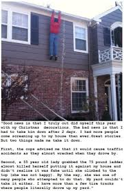 people who hang christmas lights omg this was too good to pass up donna beadle this is for you