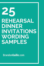 best 25 dinner invitation wording ideas on pinterest rehearsal