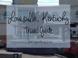 Kentucky world travel guide images Louisville ky travel guide squared away life jpg