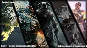 gaming is awesome desktop wallpaper by stickaidan meme center