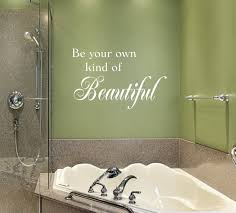 Teen Bathroom Decor Bathroom Decals Bathroom Decor Wall Decal Be Your Own Kind Of