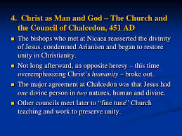 Council Of Chalcedon 451 Ad Top Ten Church History Moments