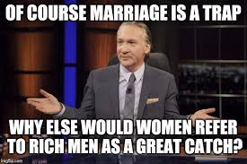 Truth Meme - bill maher tells the truth imgflip