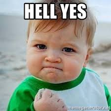 Yes Meme Picture - hell yes victory baby meme generator