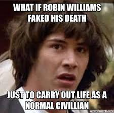 Robin Williams Meme - image jpg