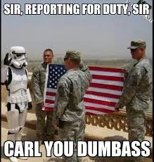 Soldier Meme - 177 best stfu carl images on pinterest funny military funny stuff