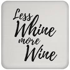 less whine more wine u2013 drinkcabstayfab