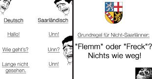 saarländische sprüche 25 beweise dass saarländisch der schrägste dialekt deutschlands ist