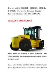 hyster a236 h400 hd h400hds h450hd h450hds forklift service repa u2026