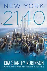 kim stanley robinson u0027s new york 2140 review a drowned nyc