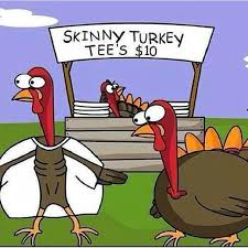 Clever Thanksgiving Sayings Skinny Turkey Clipart Clipartxtras
