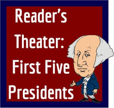 first five presidents reader s theater the first five presidents by ms sewell s class