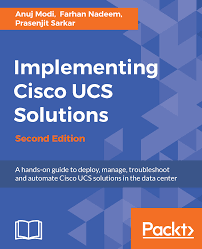 implementing cisco ucs solutions second edition packt books