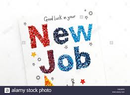 Greetings Card Designer Jobs Good Luck In Your New Job Greeting Card Stock Photo Royalty Free