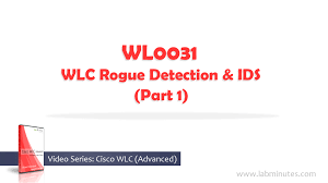 how to configure cisco wlc rogue detection and ids part 1