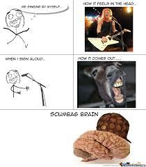 Scumbag Brain Meme - scumbag brain by asking meme center