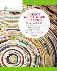 empowerment series direct social work practice theory and skills sw 383r social work practice i direct social work practice theory and skills 9th