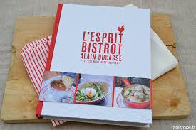 livre cuisine bistrot livre l esprit bistrot d alain ducasse par radis http