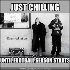 Football Season Meme - just chilling until football season starts