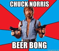 Beer Bong Meme - chuck norris beer bong chuck norris meme generator