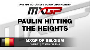 2014 ama motocross schedule mxgp of belgium 2014 gautier paulin hitting the heights