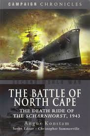 the battle of north cape the death ride of the scharnhorst 1943