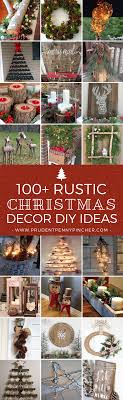 yard decorations100 year calendar 100 rustic christmas decor diy ideas prudent pincher