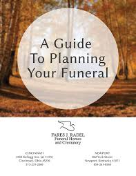 funeral planning guide guide to planning your funeral fares j radel funeral homes and