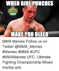 How To Make A Facebook Meme - when girl punches f facebook make you bleed mma memes follow us on