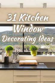 should i decorate on top of my kitchen cabinets 31 kitchen window decorating ideas that will inspire you