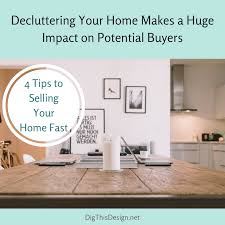 4 ways attract home buyers for selling your home dig this design