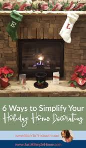 6 ways to simplify your holiday home decorating u2013 just a simple home