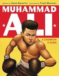 muhammad ali brief biography muhammad ali a chion is born by gene barretta