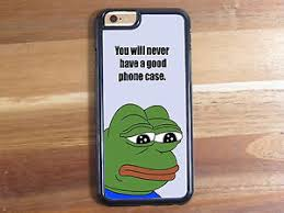Meme Case - pepe the frog never have a good case meme shell phone case iphone