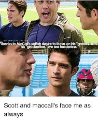 Teen Wolf Meme - wolf boys thanks to mccall s selfish desire to focus on his grades