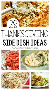 served up with 28 thanksgiving side dish ideas