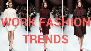 style trends 2017 work fashion trends 2017 clothing style looks ideas hi fashion