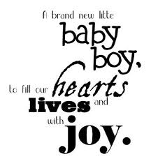 baby boy sayings baby boy quotes and sayings click on the image below to