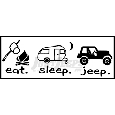 jeep logo sticker jeep parts buy just jeeps sticker eat sleep jeep camper version