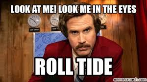 Roll Tide Meme - download roll tide meme super grove
