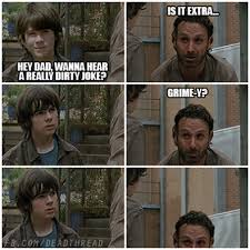 Carl Rick Meme - dad picked up the split with that joke carl grimes meme and