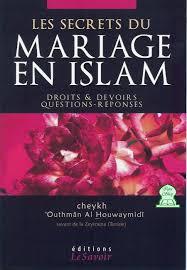 livre sur le mariage les secrets du mariage en islam cheikh outhmân al houwaymidî livre