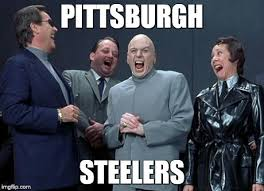 Pittsburgh Steelers Memes - laughing villains meme imgflip