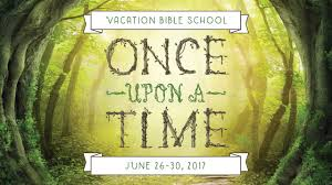 vacation bible 2017 once upon a time montrose church