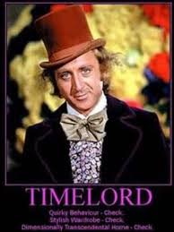 Meme Willy Wonka - willy wonka is a timelord doctor who amino