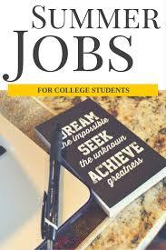 summer jobs for college students livinglesh