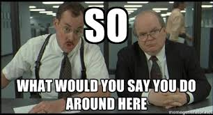 Office Space Stapler Meme - five reasons office space could never be released today workstride