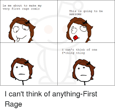 Make A Meme Comic - le me about to make my very first rage comic this is going to be